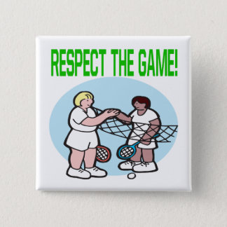Respect The Game Button