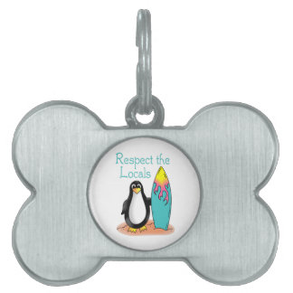 Respect The Locals Pet ID Tag