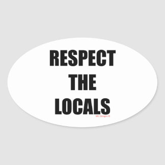 RESPECT THE LOCALS STICKER DECAL - LIGHT COLOURS