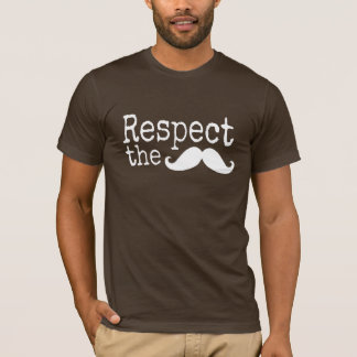 Respect the mustache dark t shirts
