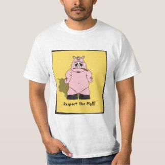 Respect the pig tee shirt
