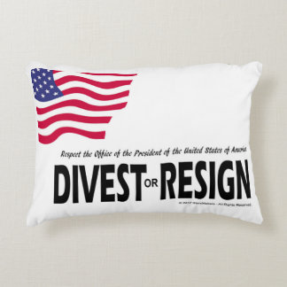 Respect the Presidency ... Divest or Resign Accent Pillow