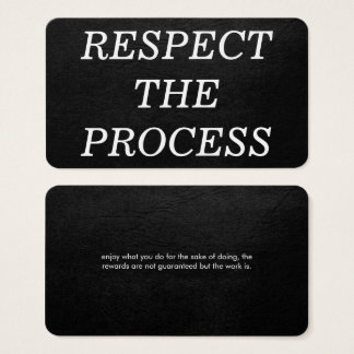 Respect the Process Business Card