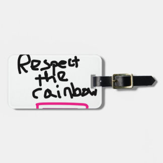 Respect the Rainbow - Marriage Equality Luggage Tag