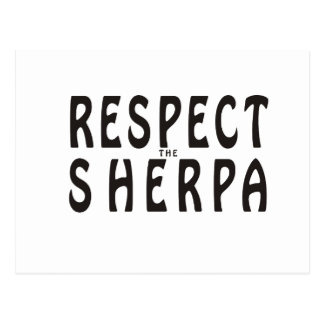 """""""Respect the Sherpa"""" Mountaineering Postcard"""