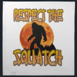 "Respect The Squatch Cloth Napkin<br><div class=""desc"">Respect the World Hide and Seek champion</div>"