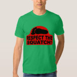 RESPECT THE SQUATCH!  Look like a PRO in Bobo's Tee Shirt