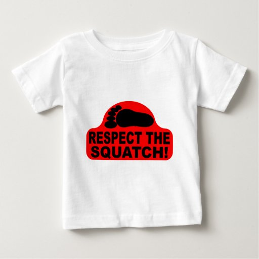 RESPECT THE SQUATCH!  Look like a PRO in Bobo's Infant T-shirt