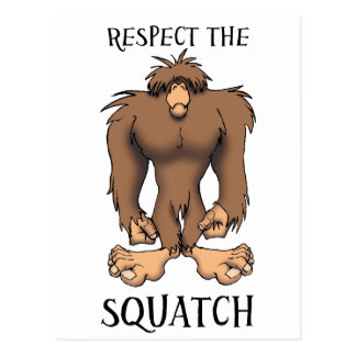 RESPECT THE SQUATCH POSTCARD