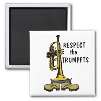 Respect the Trumpets 2 Inch Square Magnet