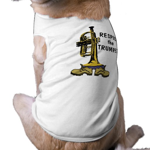 Respect the Trumpets Doggie Tshirt