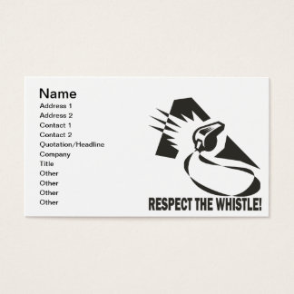 Respect The Whistle Business Card