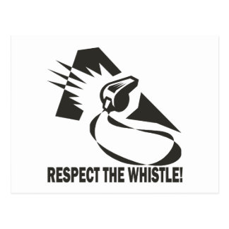 Respect The Whistle Postcard