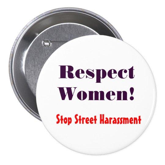 Respect Women! Stop Street Harassment Pinback Button