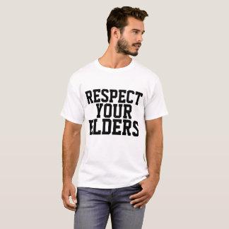 RESPECT YOUR ELDERS, BIRTHDAY T-shirts