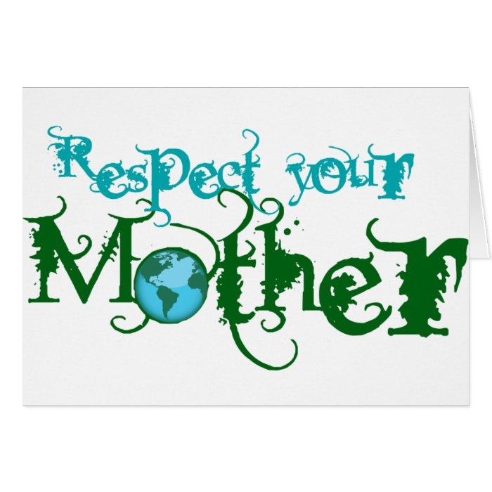 Respect your Mother Card