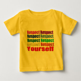 Respect Yourself Baby T-Shirt