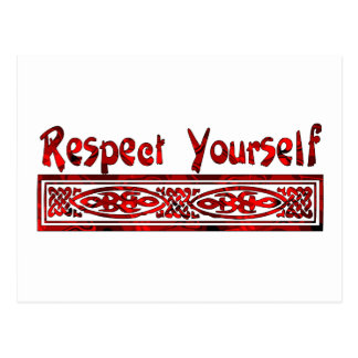 Respect Yourself Post Cards