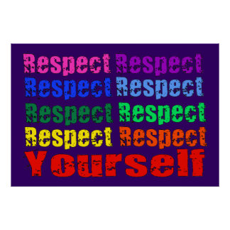 Respect Yourself Print