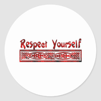 Respect Yourself Stickers