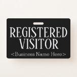 "[ Thumbnail: Respectable ""Registered Visitor"" Badge ]"