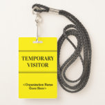 """[ Thumbnail: Respectable """"Temporary Visitor"""" Badge ]"""