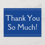 """[ Thumbnail: Respectable """"Thank You So Much!"""" Postcard ]"""