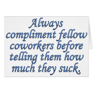 Respected and Admired by Coworkers Cards