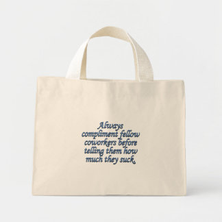 Respected and Admired by Coworkers Mini Tote Bag