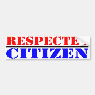 Respected Citizen Bumper Sticker Car Bumper Sticker