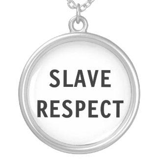 Respecto del esclavo del collar