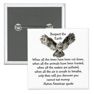 Respecto llamativo del búho el nativo americano de pin cuadrado