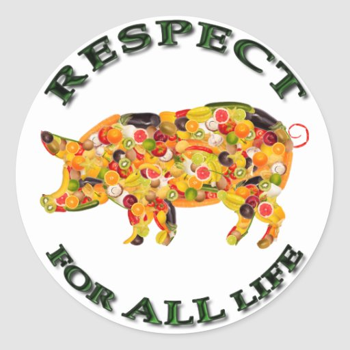 Respecto por TODA LA vida - cerdo vegetariano Pegatinas Redondas