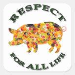 Respecto por TODA LA vida - cerdo vegetariano Colcomanias Cuadradass