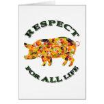 Respecto por TODA LA vida - cerdo vegetariano Tarjetas