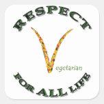 Respecto por TODA LA vida - logotipo vegetariano Calcomanías Cuadradass Personalizadas