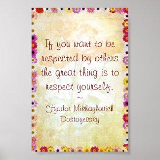 Respecto usted mismo (cita de Dostoyevsky) Posters