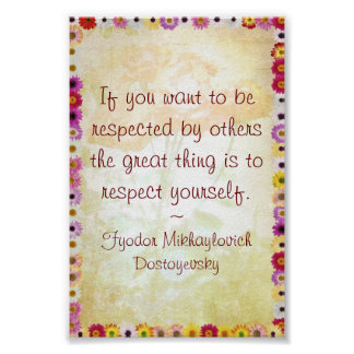 Respecto usted mismo (cita de Dostoyevsky) Póster