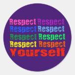 Respecto usted mismo pegatina redonda