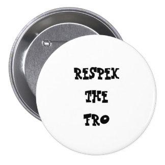 Respek para el botón natural del círculo del pin redondo de 3 pulgadas