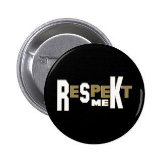 ReSpeKt Me Pin