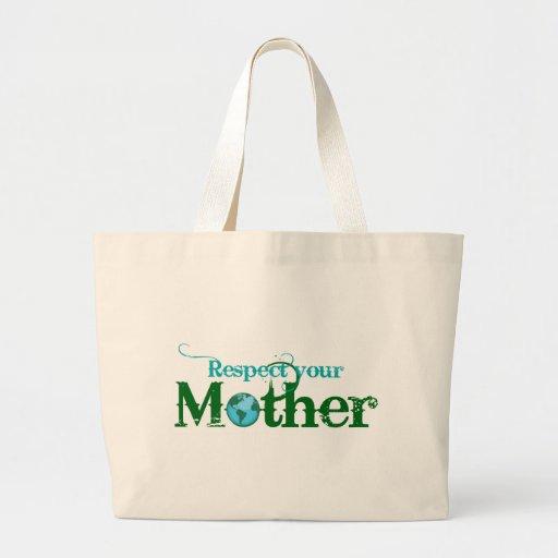 Respete a su madre bolsas