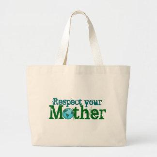 Respete a su madre reciclan bolsa tela grande