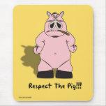 Respete el cerdo alfombrilla de ratón