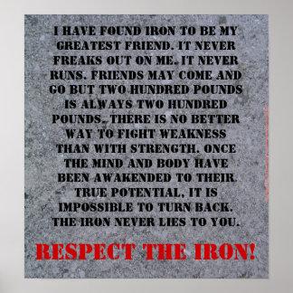 Respete el hierro póster