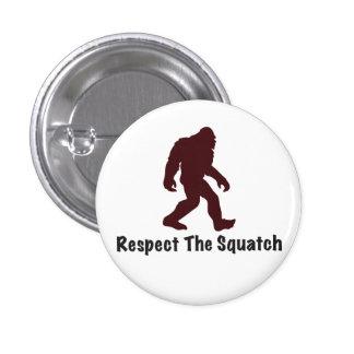 Respete el Squatch Pin Redondo 2,5 Cm