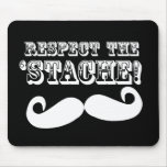 Respete el 'Stache Mouse Pad