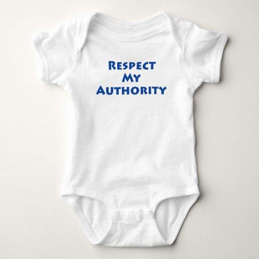 ¡Respete mi autoridad! Body Para Bebé