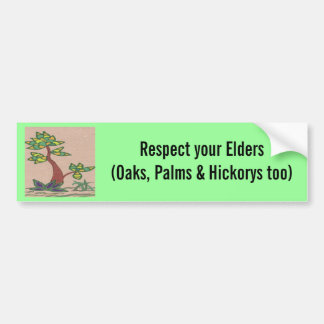 Respete sus ancianos (y los robles, las palmas y pegatina para auto