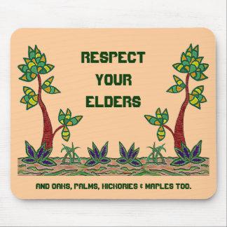 Respete sus árboles de las ancianos que es. Sea re Alfombrillas De Ratones